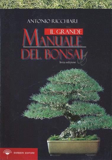 Picture of Il grande manuale del bonsai - Antonio Ricchiari